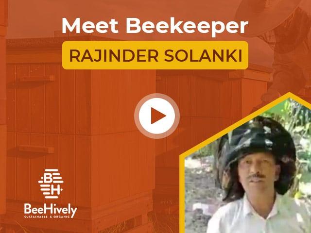 Meet Beekeeper Rajinder Solanki