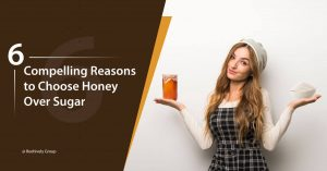 6 Compelling Reasons to Choose Honey Over Sugar